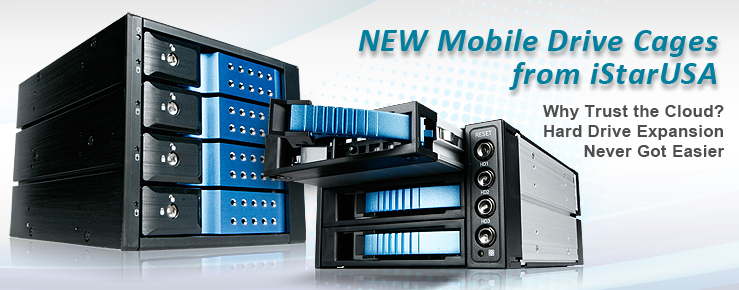 NEW Mobile Drive Cages from iStarUSA