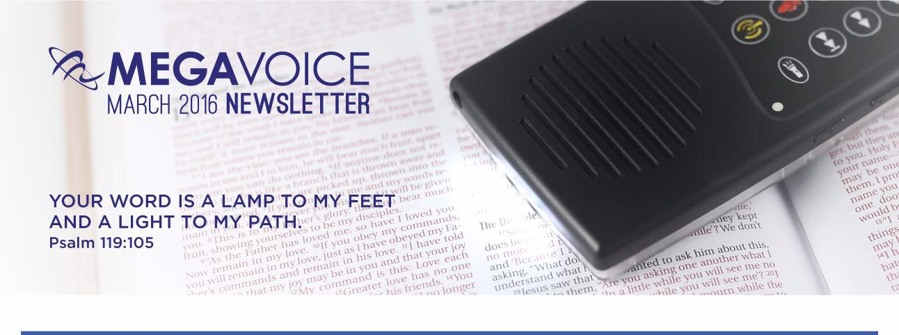 MegaVoice Audio Bible March Newsletter Header Image