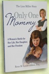 Only One Mommy