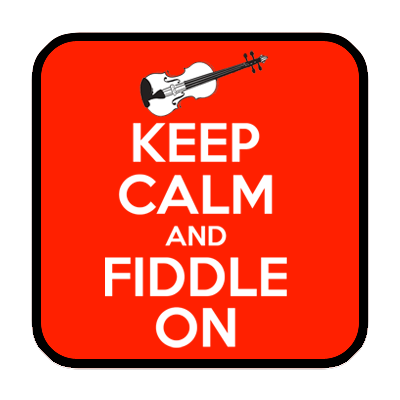 Keep Calm Fiddle On