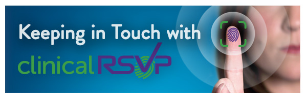 Keeping in Touch with clinicalRSVP