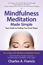Mindfulness Meditation Made Simple: Your Guide to Finding True Inner Peace