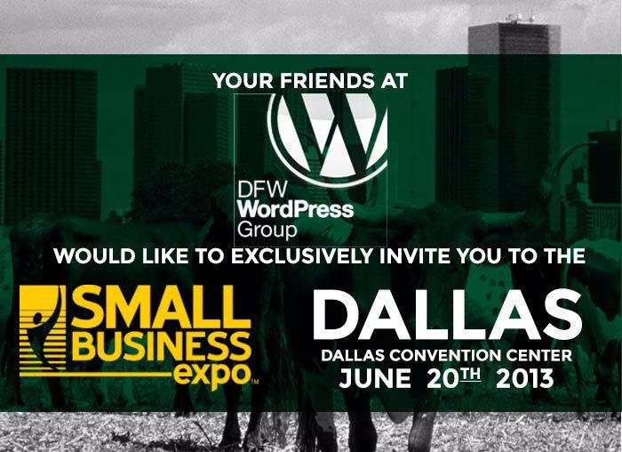 DFW Wordpress  to Small Business Expo Dallas 2013