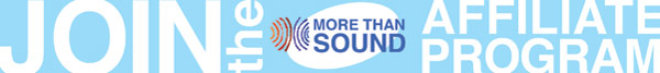 More Than Sound Affiliate Program