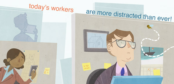 Today's Workers are More Distracted than Ever