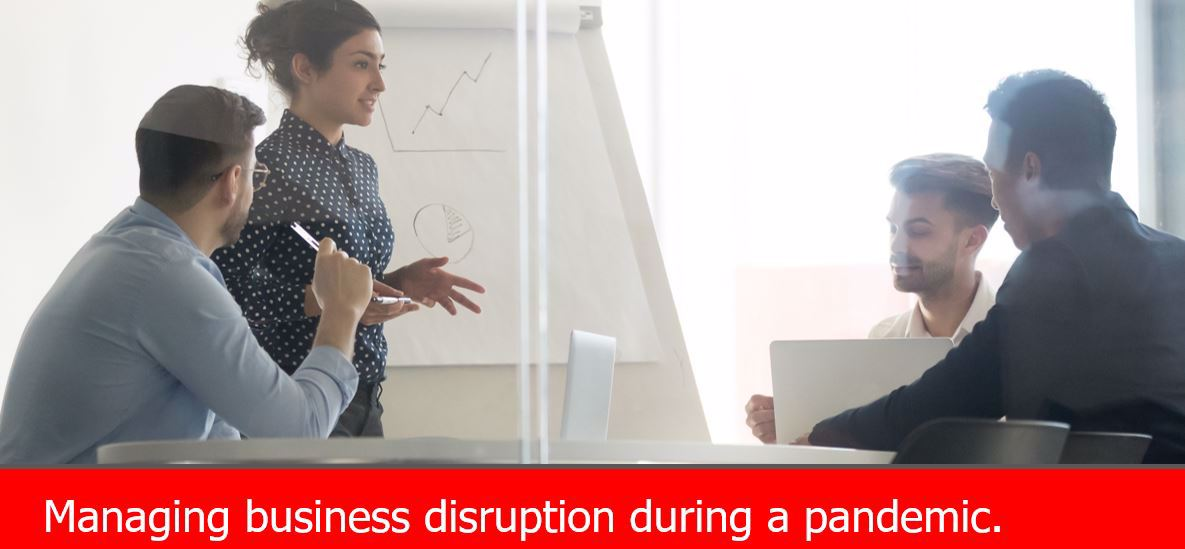 Managing Business Disruption During a Pandemic