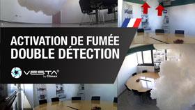 ACTIVATION DE FUMÉE avec Double Détection - VESTA