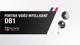 Portier Vidéo Intelligent DB1: Caractéristiques et Avantages - EZVIZ