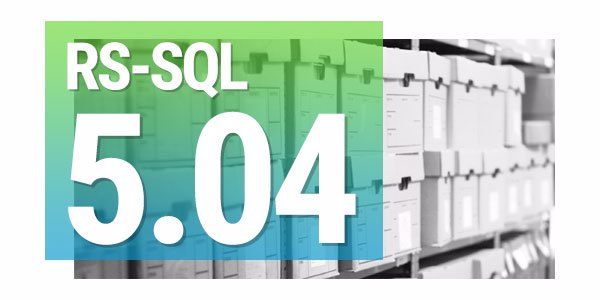 RS-SQL 5.04 - What You Need to Know