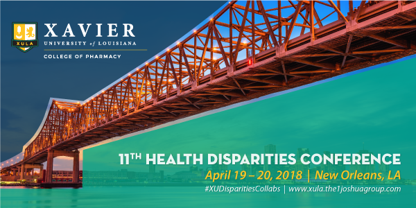 XULA-COP 11th Health Disparities Conference: April 19–20, 2018