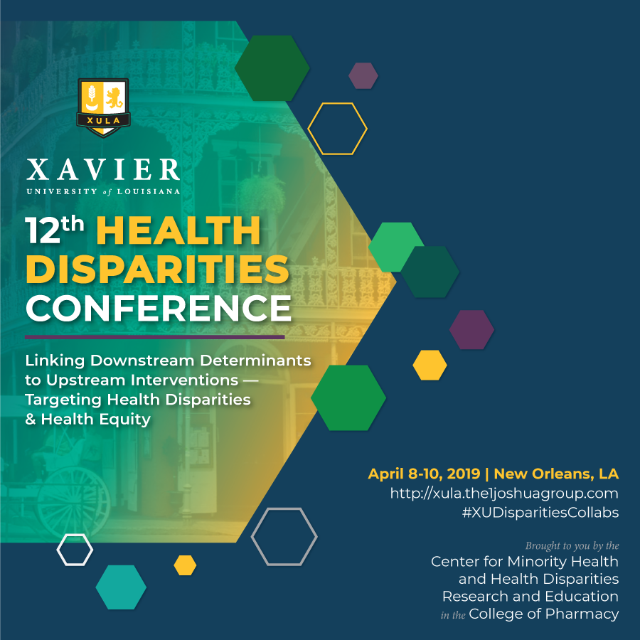 12th Health Disparities Conference convenes April 8–10, 2019 in New Orleans, Louisiana
