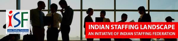 Indian Staffing Landscape- ISF Jan Newsletter