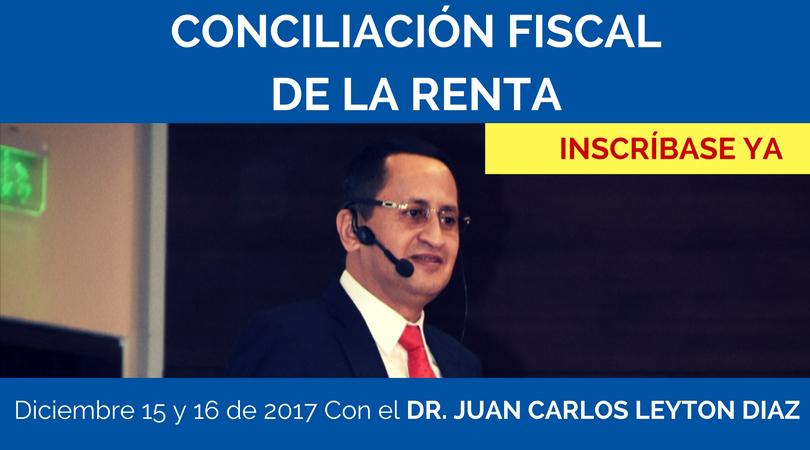 Seminario taller de Conciliación Fiscal de la Renta