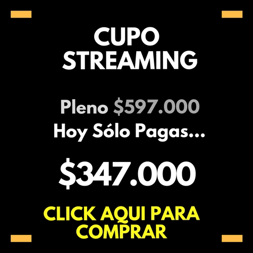 Cupo Streaming $347.000
