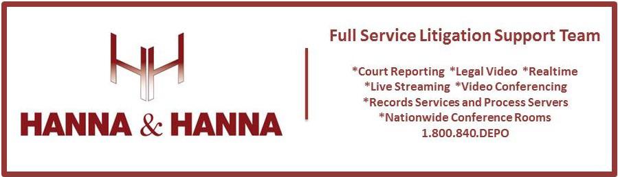 Hanna & Hanna ... Full Service Litigation Support