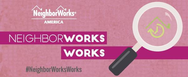 NeighborWorks Works - a weekly newsletter highlighting the NeighborWorks network