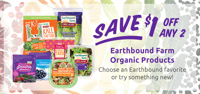Print your coupon for $1.00 off any 2 Earthbound Farm Organic products