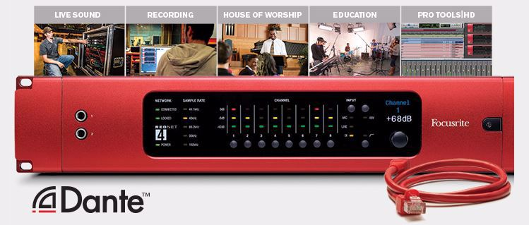 Focusrite RedNet Live sound, Recoding, House of Worship, Education, Pro Tools HD