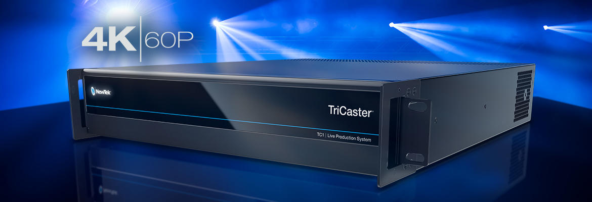 Tricaster TC1 4K UHD and 1080 60P