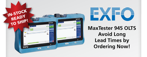EXFO MaxTester 945 OLTS with FREE Basic Fiber Optic Cleaning Kit