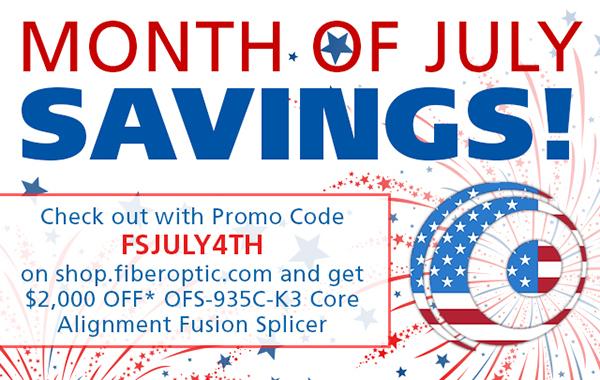 Shop Fiber Optic - Month of July Savings