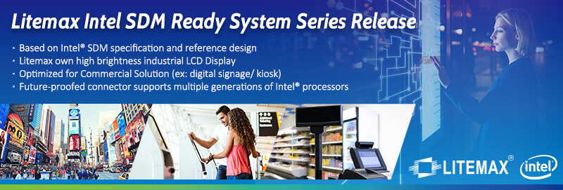 Litemax Launch Intel® SDM Ready System for Commercial Solution
