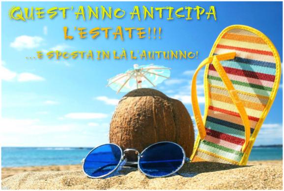 Quest'anno anticipa l'estate!!