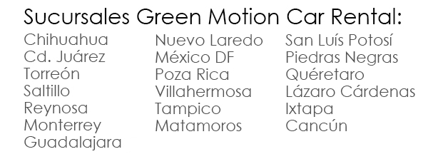 Green Motion Car Rental - Sucursales en Mexico